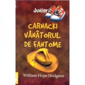 Carnacki, vanatorul de fantome - William Hope Hodgson