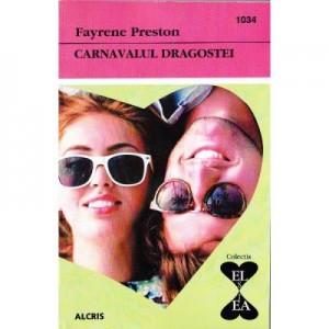 Carnavalul dragostei - Fayrene Preston