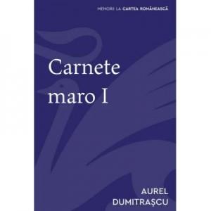 Carnete maro I - Aurel Dumitrascu