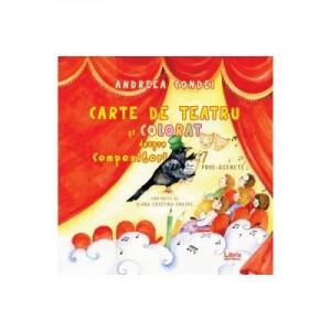 Carte de teatru si colorat despre compozitori - Andreea Condei