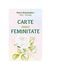 Carte despre feminitate - Petru Kolomeitev