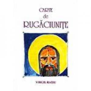 Carte de rugaciunite. Ilustratii color - Virgil Ratiu