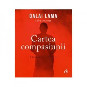 Cartea compasiunii - Sanctitatea Sa Dalai Lama