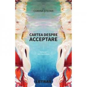 Cartea despre acceptare (eBook ePUB) - Corina Stefan