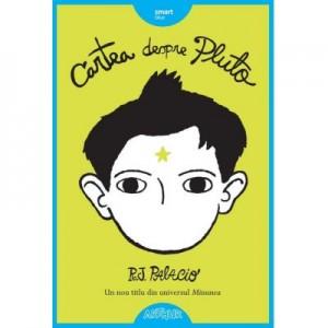 Cartea despre Pluto - R. J. Palacio