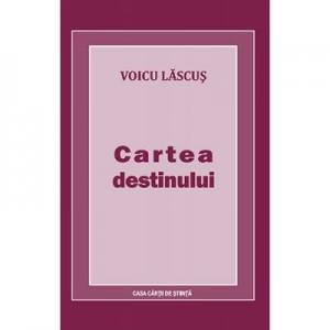 Cartea destinului - Voicu Lascus