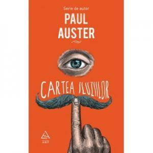 Cartea iluziilor - Paul Auster