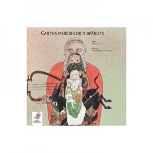 Cartea meseriilor disparute - Mircea Stanciu, Diana Margareta Cepleanu