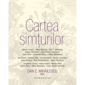 Cartea simturilor - Dan C. Mihailescu