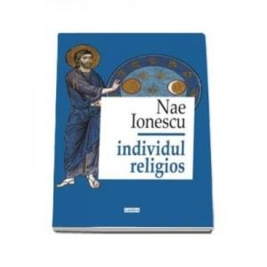 Individul religios, Ionescu Nae