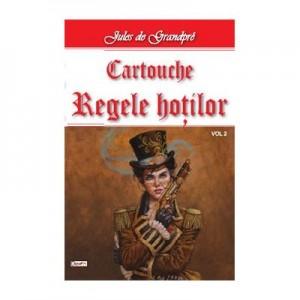 Cartouche, regele hotilor vol 2 - Jules de Grandpre