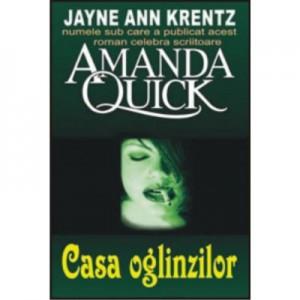 Casa oglinzilor - Amanda Quick