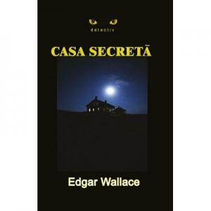 Casa secreta - Edgar Wallace