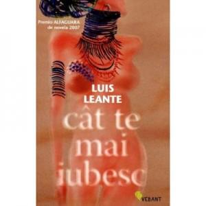 Cat te mai iubesc - Luis Leante