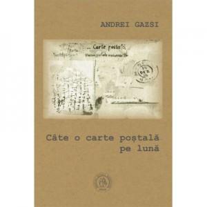 Cate o carte postala pe luna - Andrei Gazsi