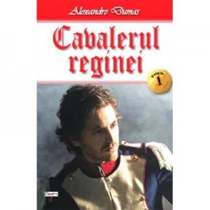 Cavalerul reginei. Volumul 1 - Alexandre Dumas