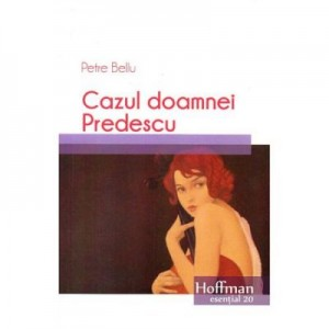 Cazul doamnei Predescu - Petre Bellu