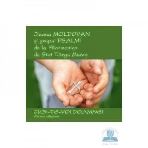 CD audio Iubi-Te-voi, Doamne! – Ileana Moldovan, Grupul Psalmi-Filarmonica Targu Mures
