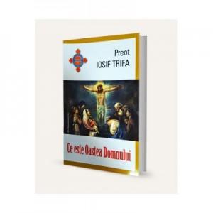 Ce este Oastea Domnului - Iosif Trifa