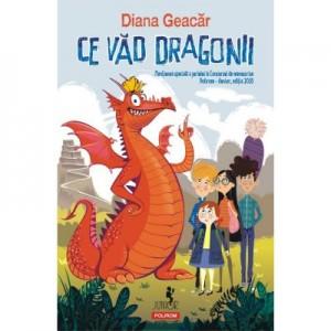 Ce vad dragonii - Diana Geacar