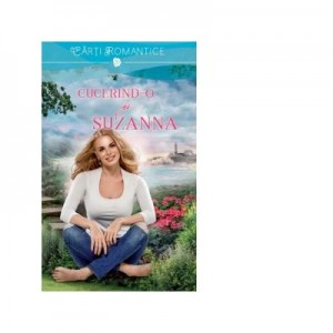Cucerind-o pe Suzanna - Nora Roberts