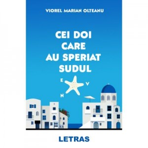 Cei doi care au speriat sudul (eBook ePUB) - Viorel Marian Olteanu