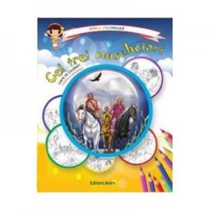 Cei trei muschetari: carte de colorat + poveste. Carla coloreaza