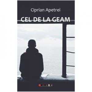 Cel de la geam - Ciprian Apetrei