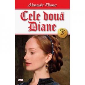 Cele doua Diane vol 3 - Alexandre Dumas