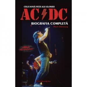 Cele doua fete ale gloriei: AC DC - Biografia completa