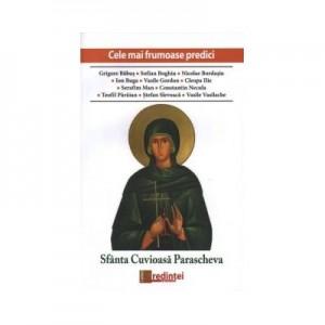 Cele mai frumoase predici. Sfanta Cuvioasa Parascheva