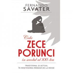 Cele zece porunci ale secolului al XXI lea - Fernando Savater