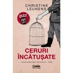 Ceruri incatusate - Christine Leunens