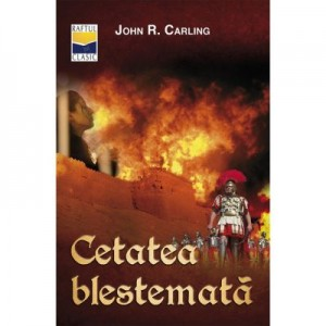 Cetatea blestemata - John R. Carling