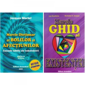 Pachet Marele Dictionar al Bolilor si Afectiunilor si Marele ghid al existentei, autor Jacques Martel si Lise Bourbeau