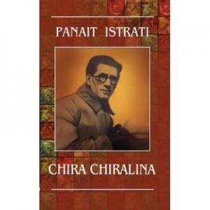 Chira Chiralina (Panait Istrati)