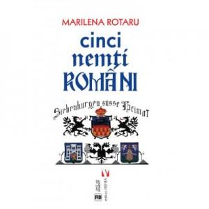 Cinci nemti romani - Marilena Rotaru