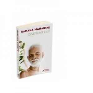 Cine sunt eu - Ramana Maharshi