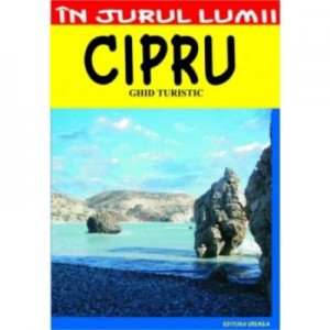 Cipru – ghid turistic - Ioan Sbarna, Silvia Sbarna