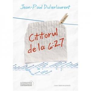 Cititorul de la 6. 27 - Jean Paul Didierlaurent