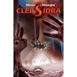 Clepsidra - Mircea Gheorghe
