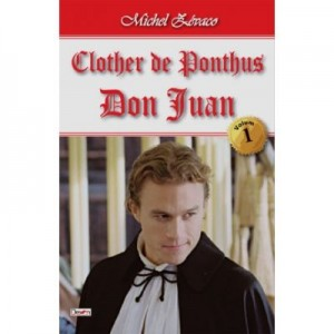 Clother de Ponthus 1/2 - Don Juan - Michel Zevaco