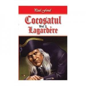 Cocosatul vol 2-Lagardere - Paul Feval