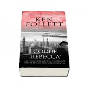 Codul Rebecca - Ken Follett
