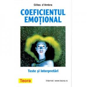 Coeficientul emotional - Teste si interpretari - Gilles d'Ambra