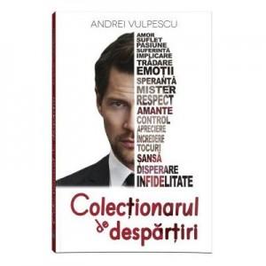 Colectionarul de despartiri - Andrei Vulpescu