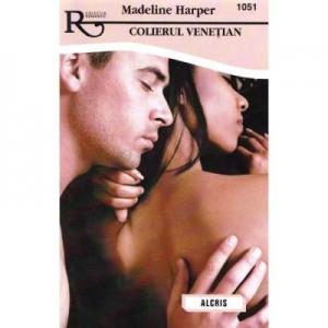 Colierul venetian - Madeline Harper
