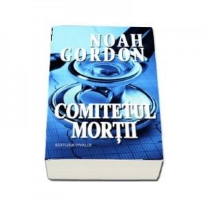 Comitetul mortii - Noah Gordon
