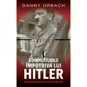 Comploturi impotriva lui Hitler - Danny Orbach
