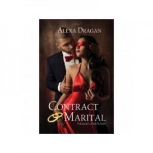 Contract marital. Volumul I (Anastasia) - Alexa Dragan